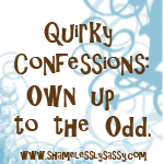 Quirky Confessions