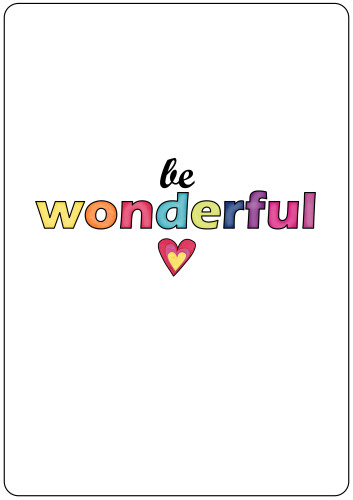 Be Wonderful Printable A4 poster