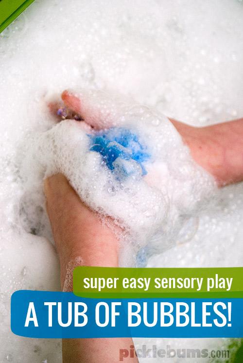 Super easy sensory play - A tub of bubbles