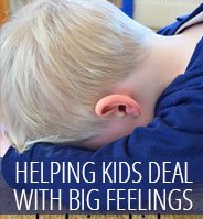 Parenting posts - Big Feelings