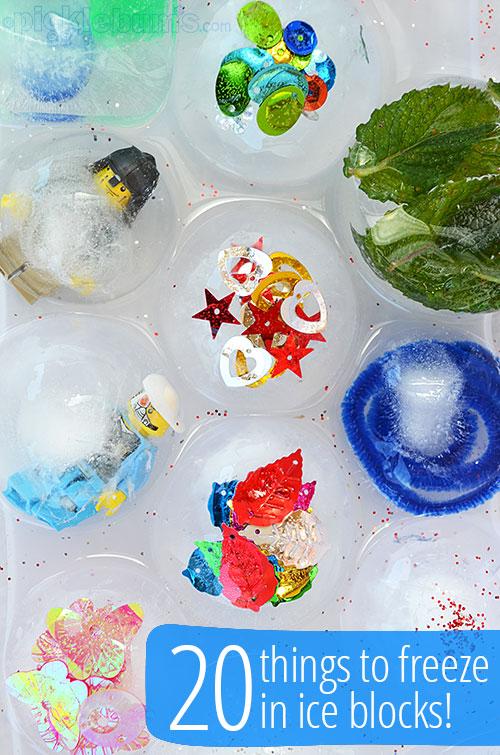 Twenty Fun Things to Freeze in Ice Blocks!