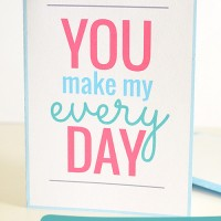 You Make My Every Day - free printable card with matching envelope