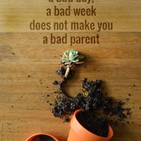 We all have bad days, that doesn't make us bad parents.