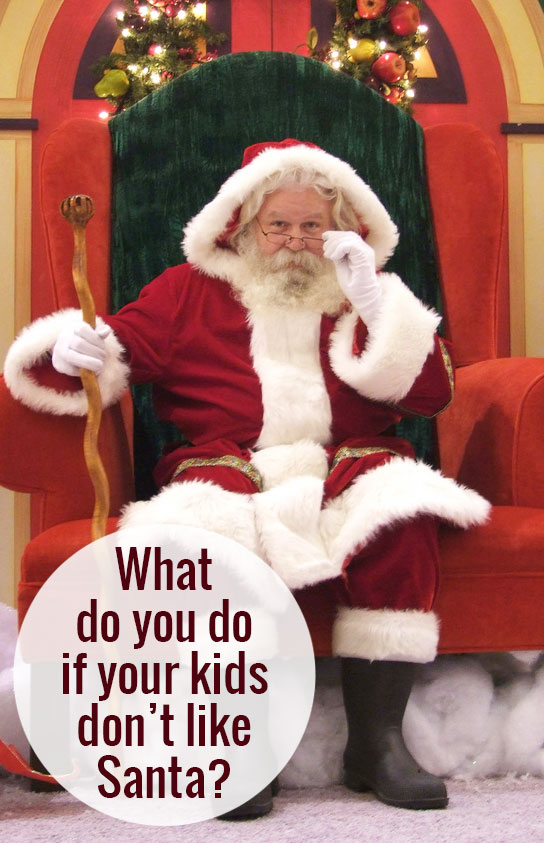 What do you do if your kids don't like Santa?