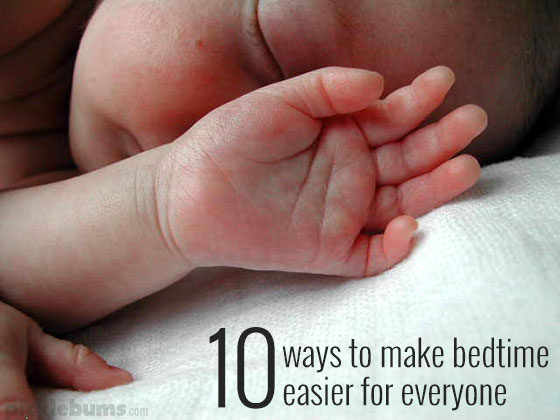 Ten ways to make bedtime easier for everyone...