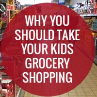 Six reasons you should take your kids grocery shopping...