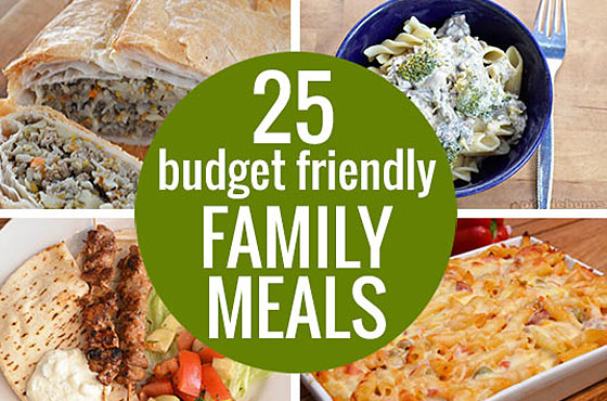 25 Budget Friendly Family Meals