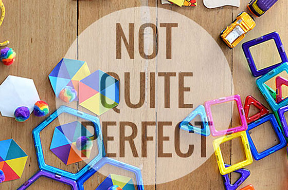 how being not perfect makes you a great parent