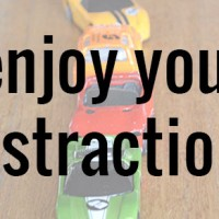 Enjoy Your Distractions