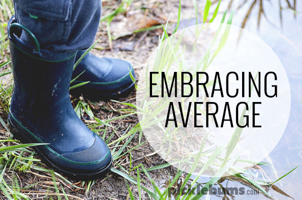 Reasons why we should be embracing average.