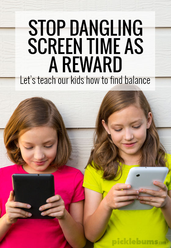 Stop dangling screen time as a reward... lets teach our kids how to find balance.