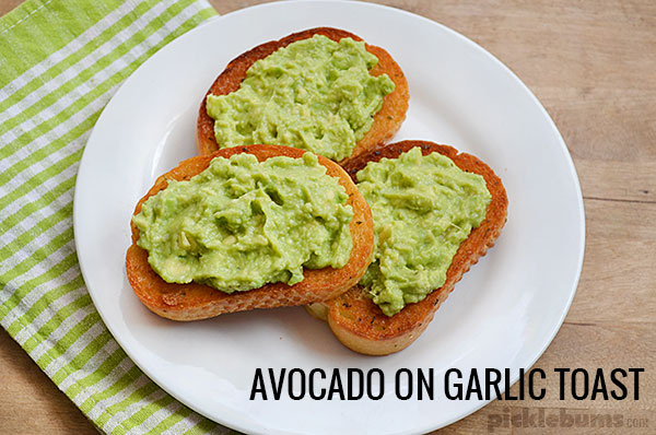 Six ways to make dinner awesome - even when you really, really, don't want to cook dinner! Avocado on garlic toast