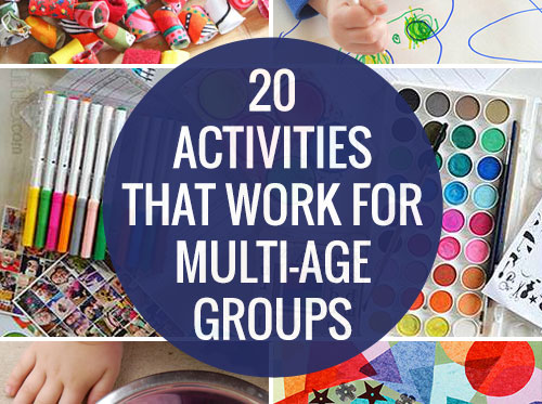 Twenty activities that work for multi-age groups of kids
