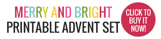 Merry and Bright Printable Advent Set - slick here to buy it now
