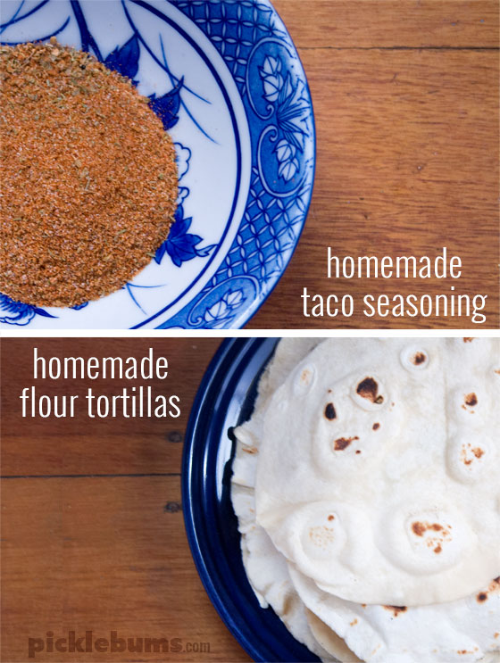 homemade taco seasoning and homemade flour tortillas - too easy not to try