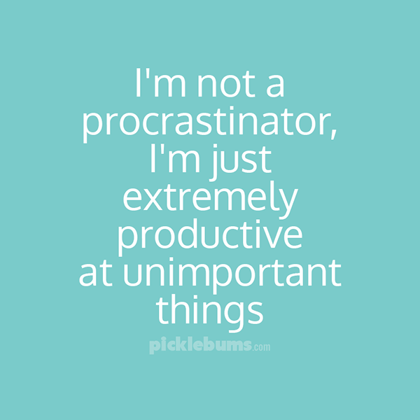 8 Awesome ways to procrastinate!