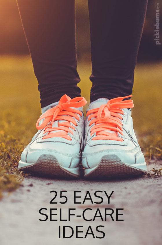 25 Easy self-care ideas