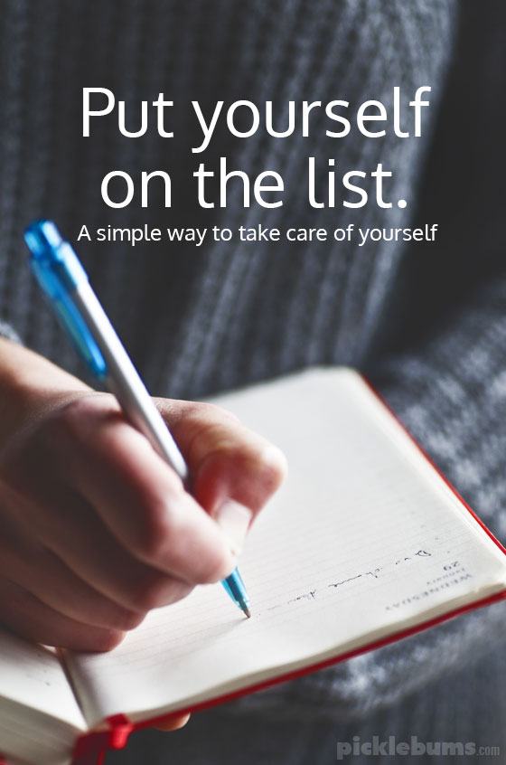 Put yourself on the list - just a couple of things on your to do list that are about taking care of yourself so you can make it a priority. Grab our free weekly planner with a space to add items 'for you' to make it even easier.