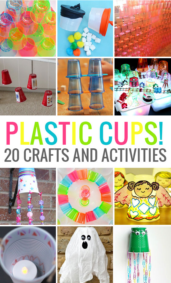 20 crafts and activities to do with plastic cups!