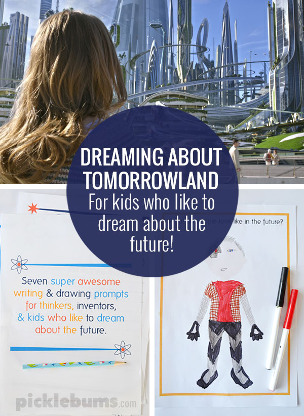 Dreaming of Tomorrowland - Free printable writing and drawing prompts for kids who like to dream about the future