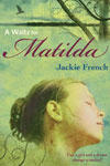 Chapter books by Aussie Authors - The Matilda Saga