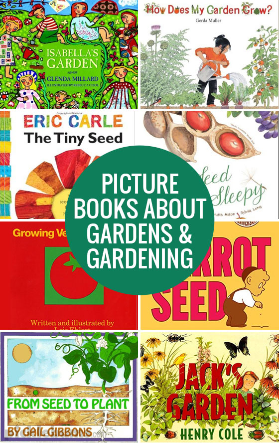Eight lovely picture books about gardens and gardening, as well as ten easy veggies to plan with kids.