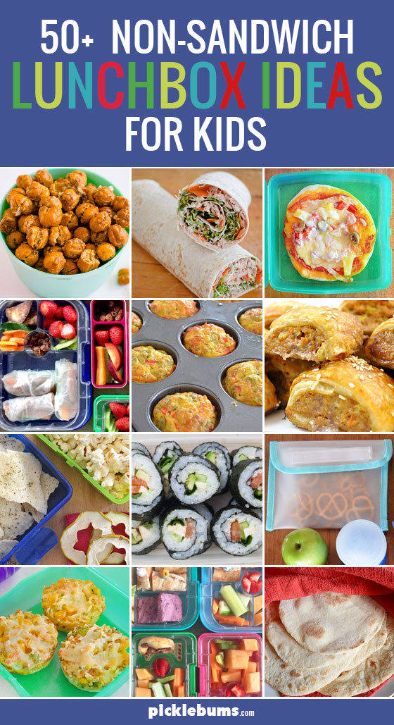 50 Non Sandwich Lunchbox Ideas For Kids Picklebums