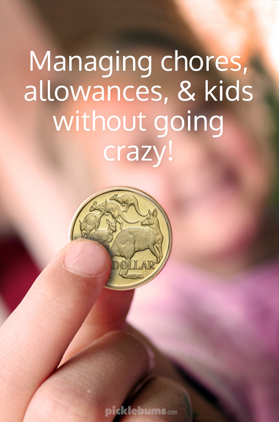 How to manage chores, allowance, money, and kids without going crazy!