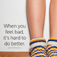 A Tale of Dirty Socks and Why it's Hard to Do Better When You Feel Bad.