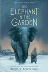 Historic Fiction for Tweens - An Elephant in the Garden