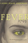 Historic Fiction for Tweens - Fever 1793