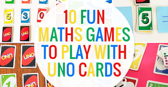 10 fun maths games you can play with uno cards picklebums