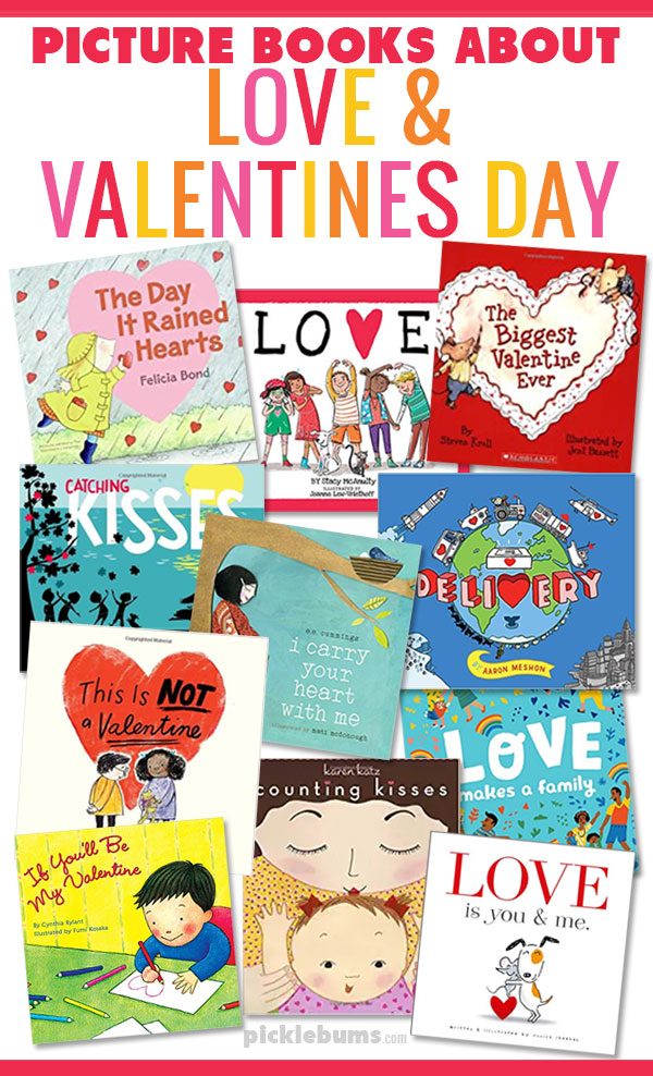 Picture books about love and Valentine's Day