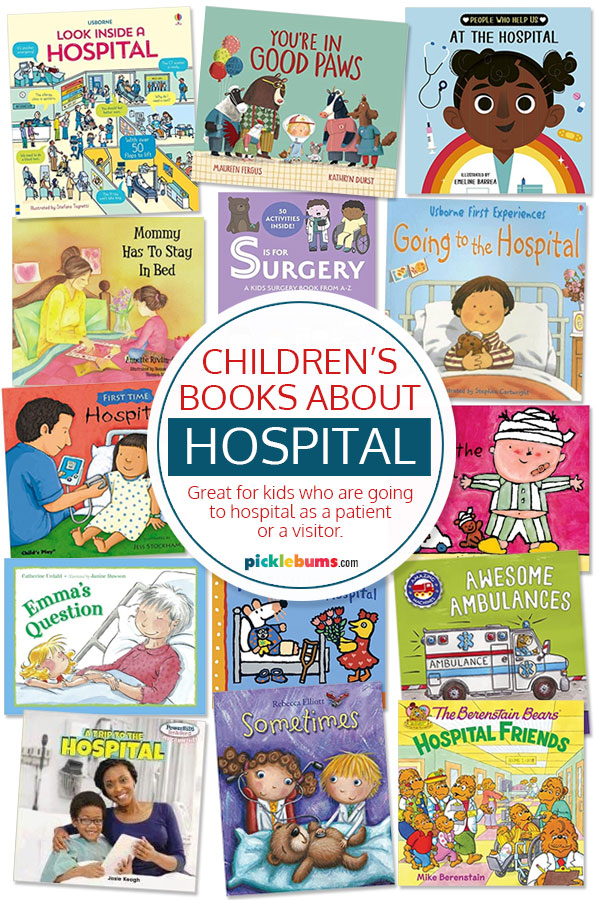 Children's books about hospital.
